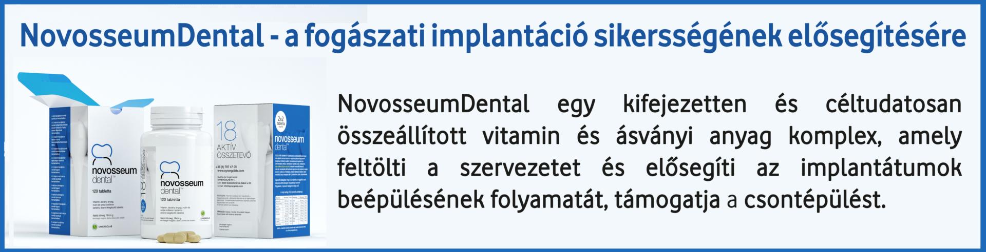 NovoseumDentalfogászati implantáció elősegítésére vitamin és ásványi anyag komplex